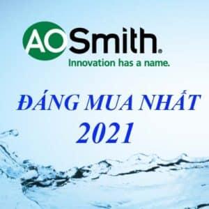 May-loc-nuoc-aosmith-dang-mua-2021